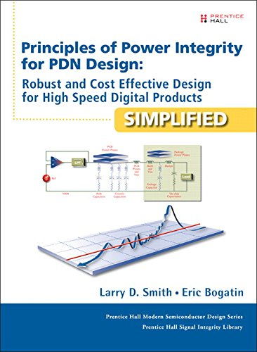 9780132735551: Principles of Power Integrity for PDN Design--Simplified: Robust and Cost Effective Design for High Speed Digital Products (Prentice Hall Modern Semiconductor Design)