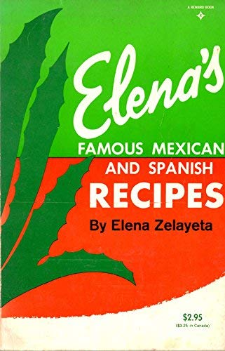 9780132736312: Elena's Famous Mexican and Spanish Recipes