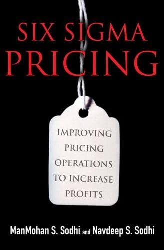9780132736770: Six Sigma Pricing: Improving Pricing Operations to Increase Profits