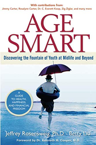 9780132736787: Age Smart: Discovering the Fountain of Youth at Midlife and Beyond (paperback)