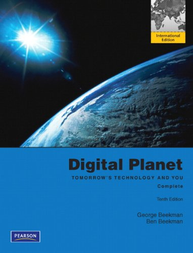 9780132737517: Digital Planet: Tomorrow's Technology and You, Complete