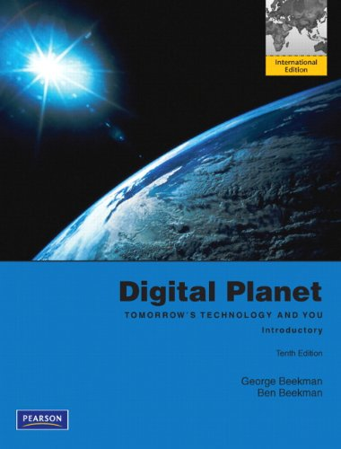 9780132737524: Digital Planet:Tomorrow's Technology and You, Introductory: International Edition