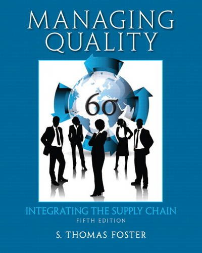 9780132737982: Managing Quality: Integrating the Supply Chain (5th Edition)