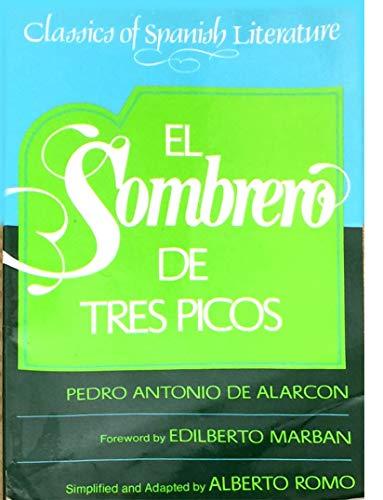 9780132738149: El Sombrero De Tres Picos / The Three-Cornered Hat (Classics of Spanish Literature)