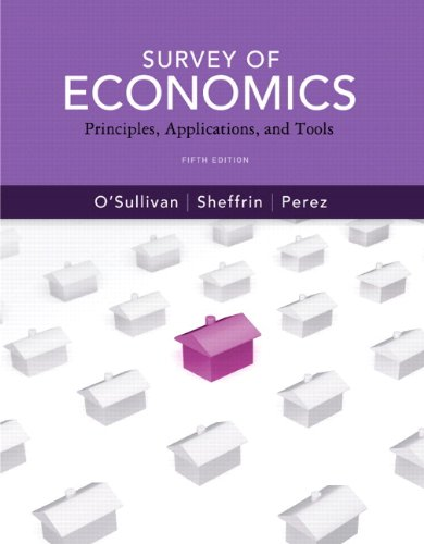 9780132738538: Survey of Economics: Principles, Applications and Tools plus MyEconLab with Pearson Etext Student Access Code Card Package (5th Edition)