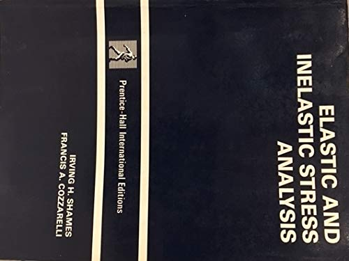 9780132738637: Elastic and Inelastic Stress Analysis