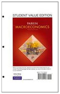 9780132738705: Macroeconomics, Student Value Edition plus MyEconLab with Pearson Etext Student Access Code Card Package (10th Edition)