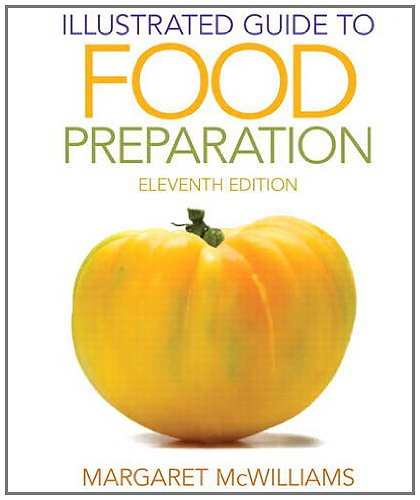 9780132738750: Illustrated Guide to Food Preparation (11th Edition)