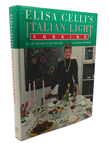 9780132739054: Elisa Celli's Italian Light Cooking