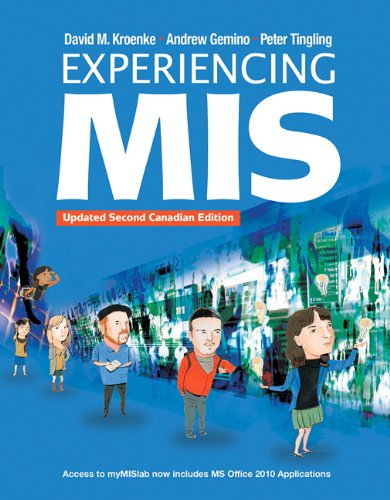 Experiencing MIS, Updated Second Canadian Edition Plus: Kroenke, David M.,