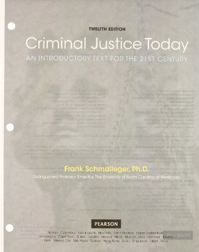 9780132740005: Criminal Justice Today: An Introductory Text for the 21st Century, Student Value Edition (12th Edition) (Justice System)