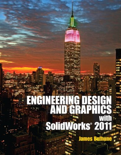 9780132740500: Engineering Design and Graphics with Solidworks 2011