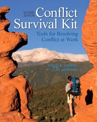 Conflict Survival Kit: Tools for Resolving Conflict: Griffith, Daniel B.;