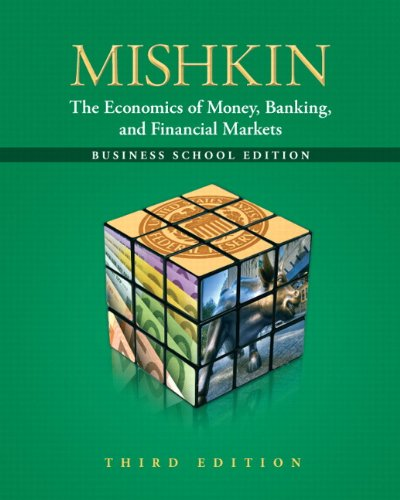 9780132741378: The Economics of Money, Banking and Financial Markets: The Business School Edition (3rd Edition) (Pearson Series in Economics (Hardcover))