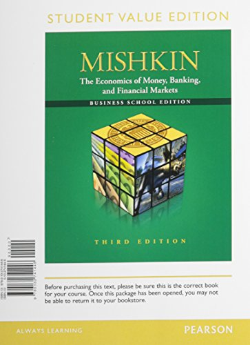 9780132741446: The Economics of Money, Banking and Financial Markets: The Business School,  Student Value Edition (3rd Edition)