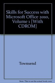9780132742139: Skills for Success with Microsoft Office 2010, Volume 1 [With CDROM]