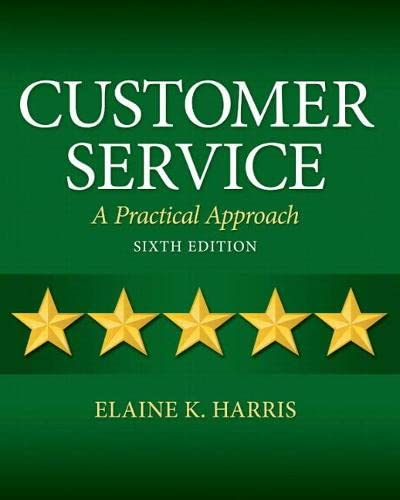 9780132742399: Customer Service: A Practical Approach