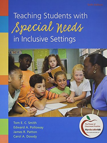 9780132742573: Teaching Students with Special Needs in Inclusive Settings with What Every Teacher Should Know About: Adaptations and Accommodations for Students with Mild to Moderate Disabilities (6th Edition)