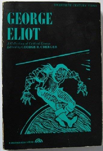 9780132742825: George Elliot : A Collection of Critical Essays (Twentieth Century Views)