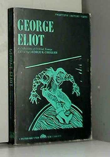9780132742900: George Eliot: A Collection of Critical Essays (20th Century Views)