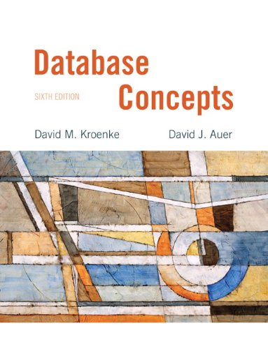 Database Concepts (6th Edition): Kroenke, David M.;