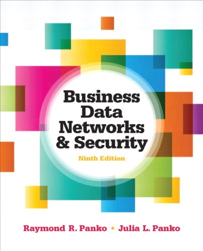 9780132742931: Business Data Networks and Security (9th Edition)