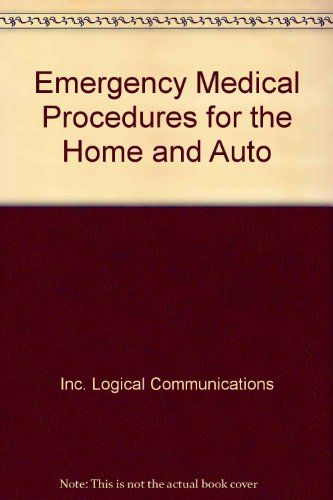 9780132743082: Emergency Medical Procedures for the Home and Auto