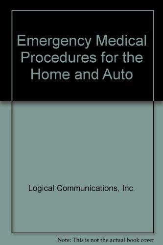 9780132743167: Emergency Medical Procedures for the Home and Auto