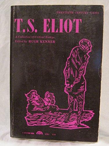9780132743242: Twentieth Century Views; T.S. Eliot: A Collection of Critical Essays (20th Century Views S.)