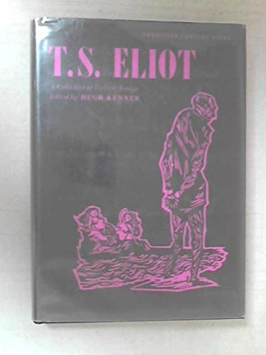 9780132743327: T.S.Eliot: A Collection of Critical Essays