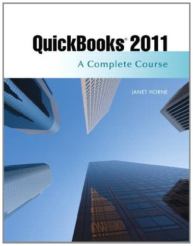 9780132743341: QuickBooks 2011: A Complete Course and QuickBooks 2011 Software (12th Edition)