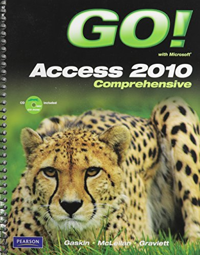 9780132743822: GO! with Microsoft Access 2010, Comprehensive with Student Videos