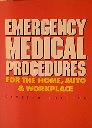 9780132744089: Emergency medical procedures for the home, auto & workplace