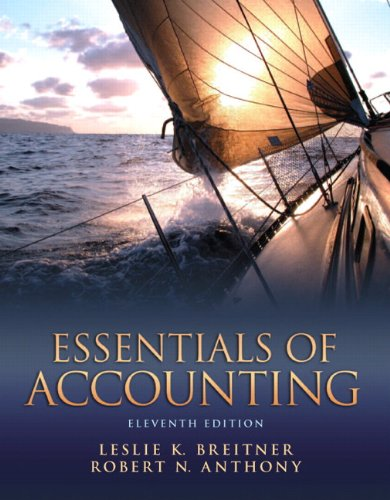 Essentials of Accounting (11th Edition): Leslie K. Breitner, Robert N. Anthony