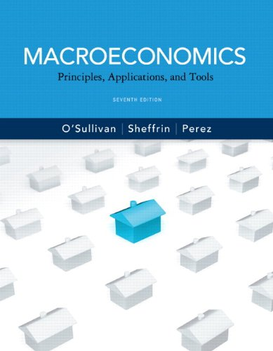 Macroeconomics : Principles, Applications and Tools plus: O'Sullivan, Arthur; Sheffrin,
