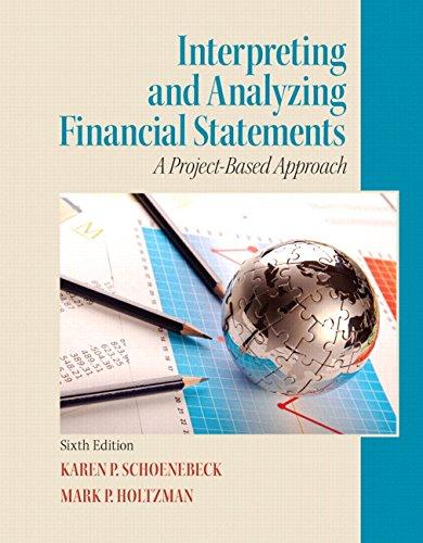 Interpreting and Analyzing Financial Statements: Holtzman, Mark P.;