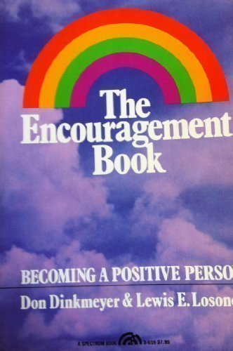 9780132746397: The encouragement book: Becoming a positive person (A Spectrum book)