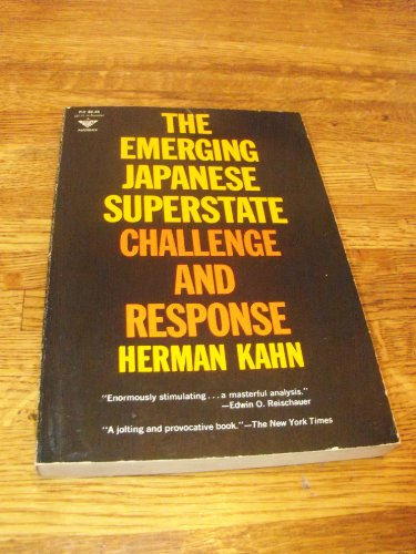 9780132746700: Title: Emerging Japanese Superstate Challenge and Respon