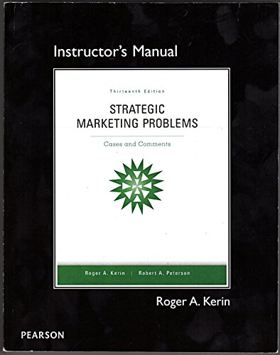 9780132747271: Strategic Marketing Problems Cases and Comments Instructor's Manual, 13th Ed.