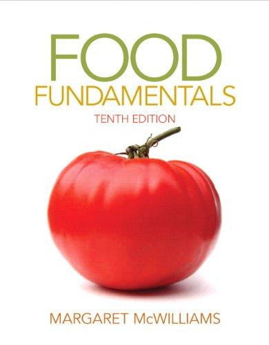 Food Fundamentals (10th Edition): Margaret McWilliams Ph.D.