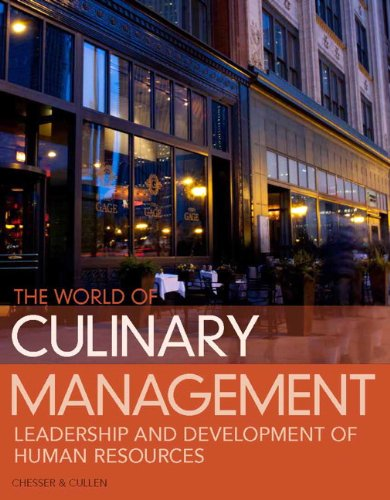 9780132747745: World of Culinary Management: Leadership and Development of Human Resources (5th Edition)