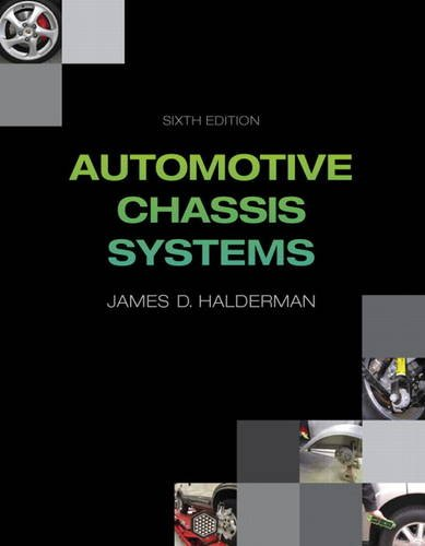 9780132747752: Automotive Chassis Systems (6th Edition) (Automotive Systems Books)