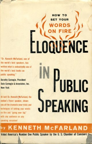 9780132747875: Eloquence in public speaking: How to set your words on fire (A Reward book)