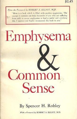 9780132747950: Emphysema and Common Sense,