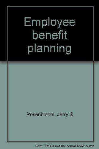 9780132748117: Employee benefit planning