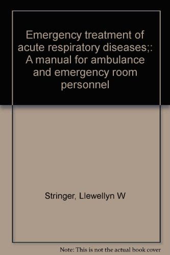 9780132748520: Emergency treatment of acute respiratory diseases;: A manual for ambulance and emergency room personnel
