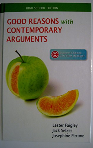 Good Reasons with Contemporary Arguments AP Edition