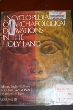 9780132751315: Encyclopedia of Archaeological Excavations in the Holy Land (Vol. 3 of 4)