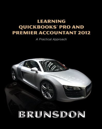 9780132751674: Learning QuickBooks Pro and Premier Accountant 2012