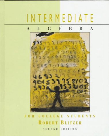 9780132751810: Intermediate Algebra for College Students